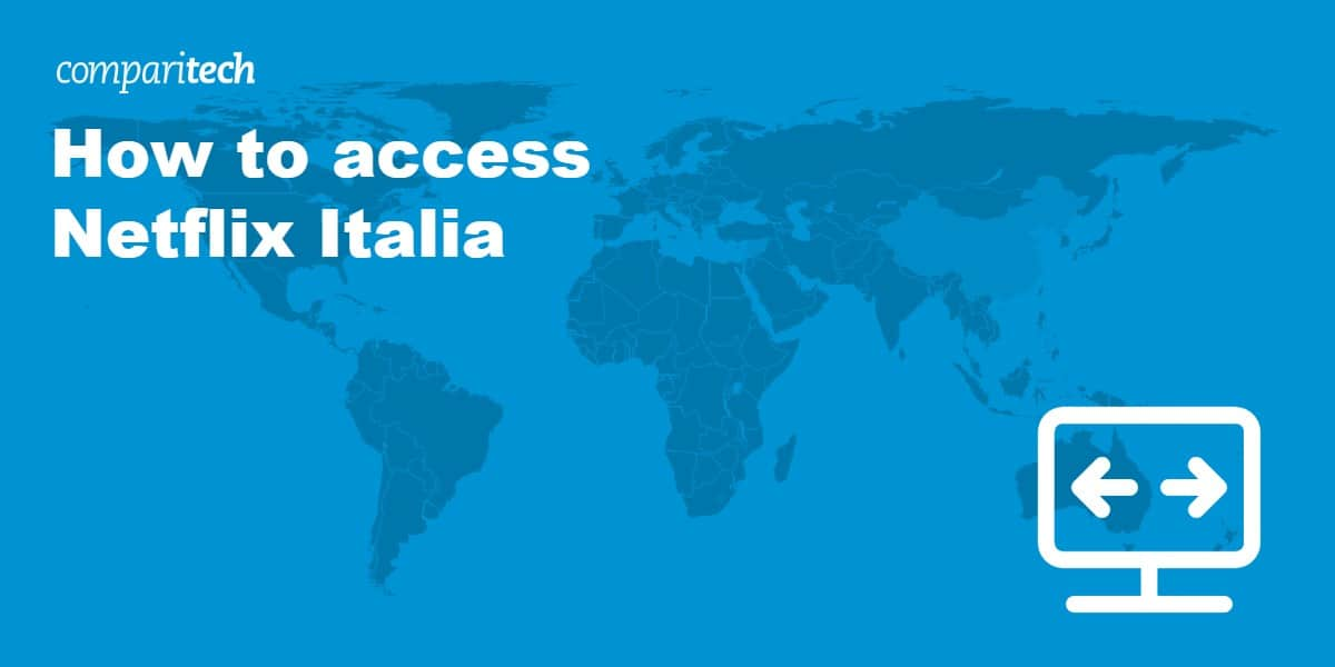 access Netflix Italia