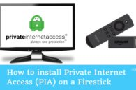 How to install Private Internet Access (PIA) on a Firestick