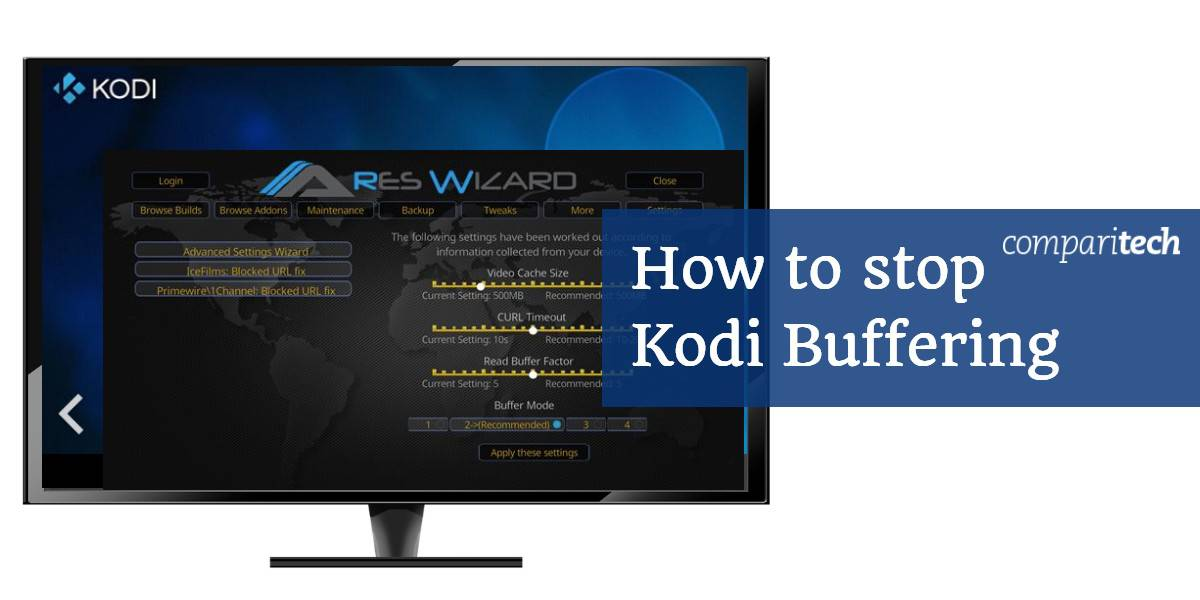 How to stop Kodi Buffering