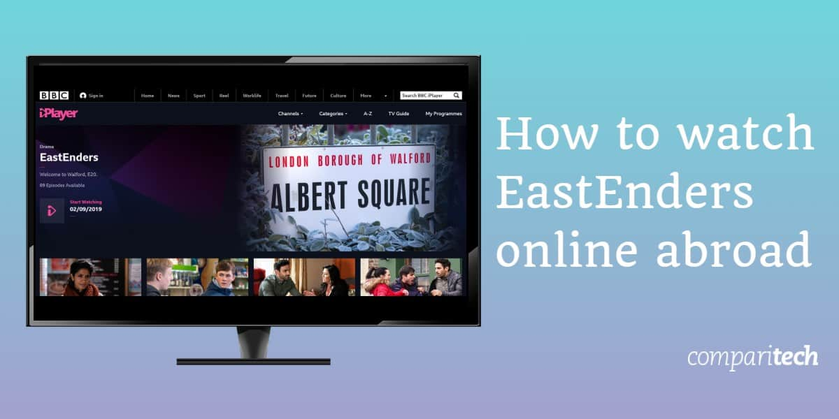 How to watch EastEnders online abroad