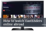 How to watch EastEnders online abroad (outside the UK)