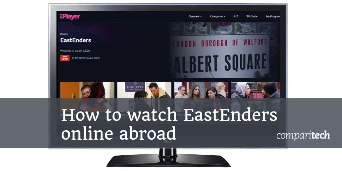 How to Watch EastEnders Free Online Abroad (outside of the UK)