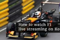 How to Watch Every F1 Grand Prix stream on Kodi Free (Updated for 2020)