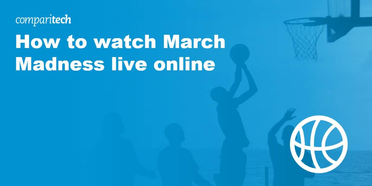 watch March Madness live online outside the US
