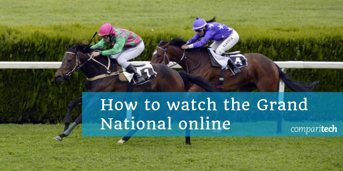 How to watch the Grand National online from anywhere