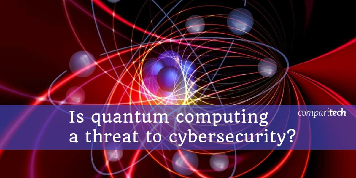 Is quantum computing a threat to cybersecurity_