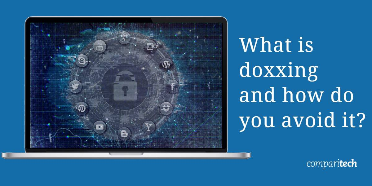 What is doxxing and how do you avoid it