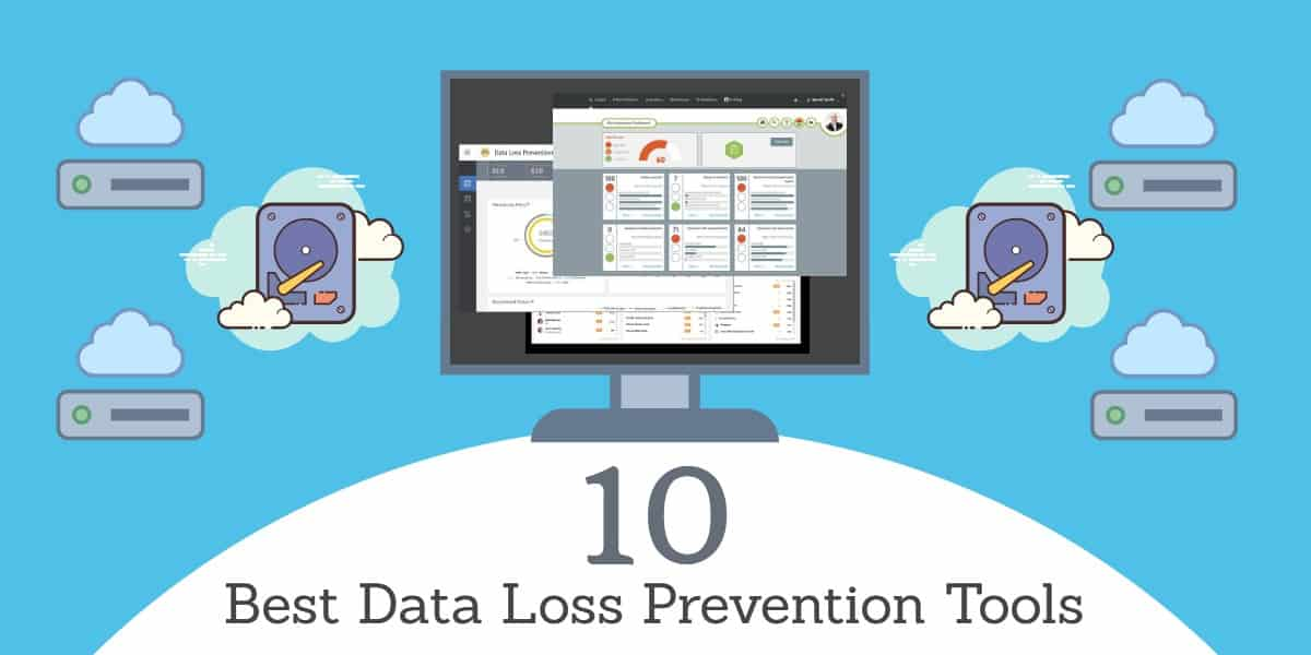 Data Loss Prevention Tools