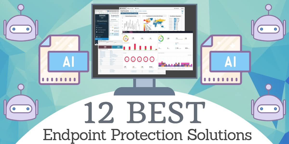 Best Endpoint Protection Solutions