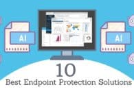 10 Best Endpoint Protection Solutions