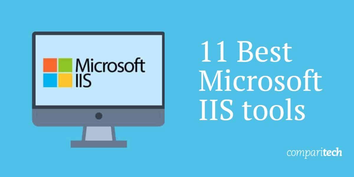 11 Best Microsoft IIS tools