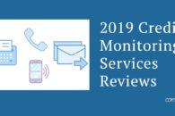 2019 Credit Monitoring Services Reviews