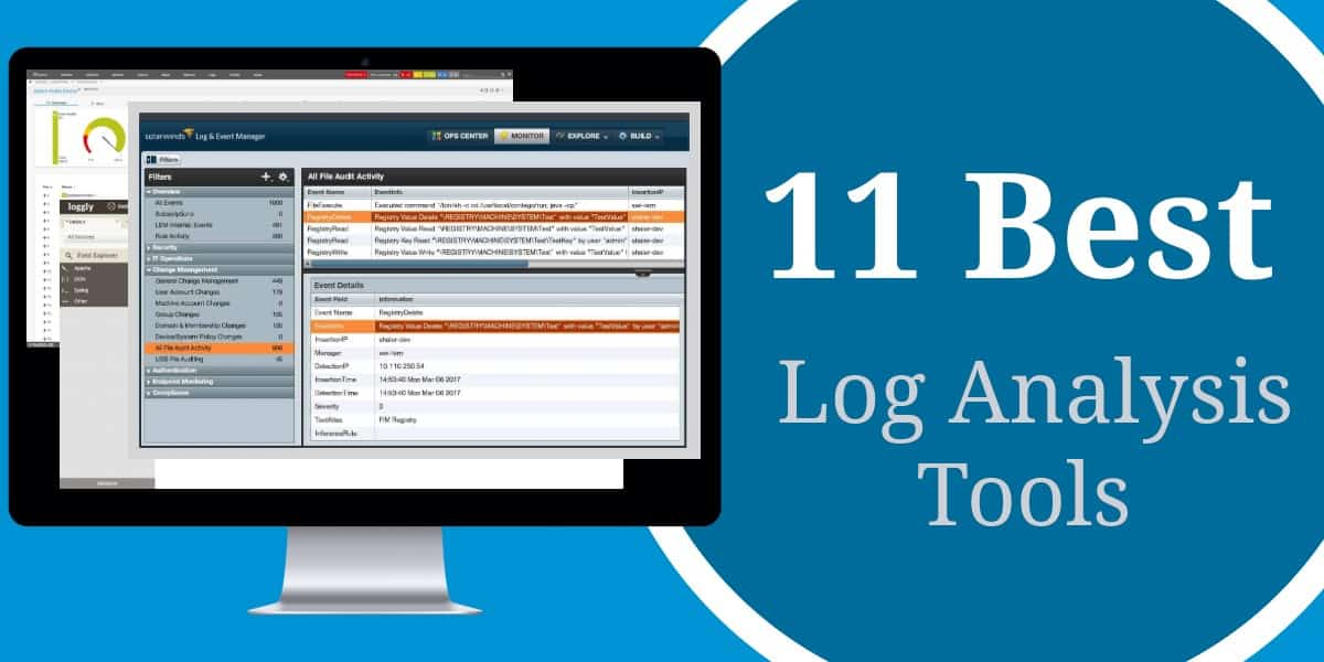 11 Best Log Analysis Tools: Top Log Analyzers Reviewed
