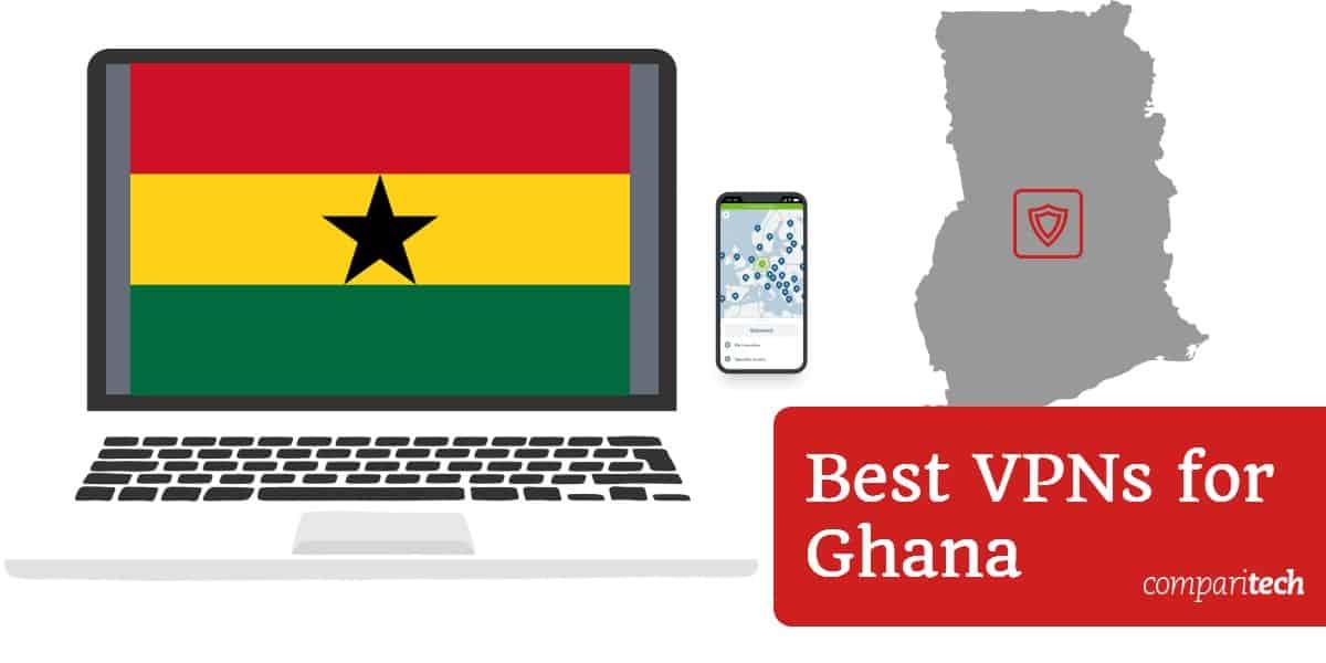 Best VPNs for Ghana
