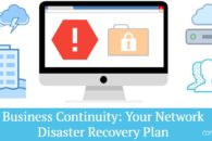 Business Continuity: Your Network Disaster Recovery Plan