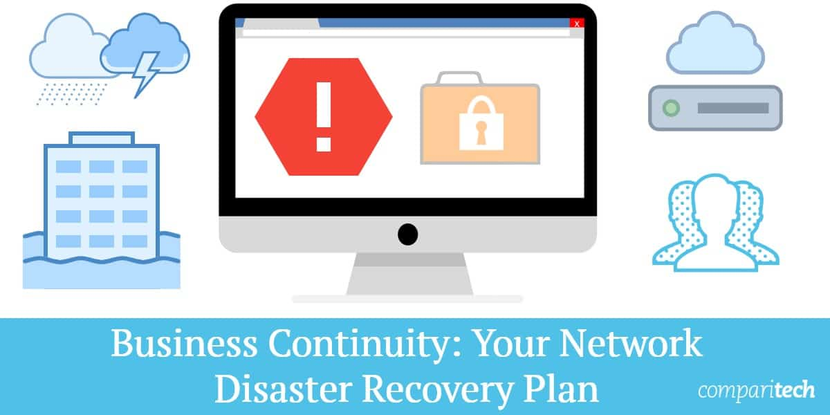Business Continuity Your Network Disaster Recovery Plan