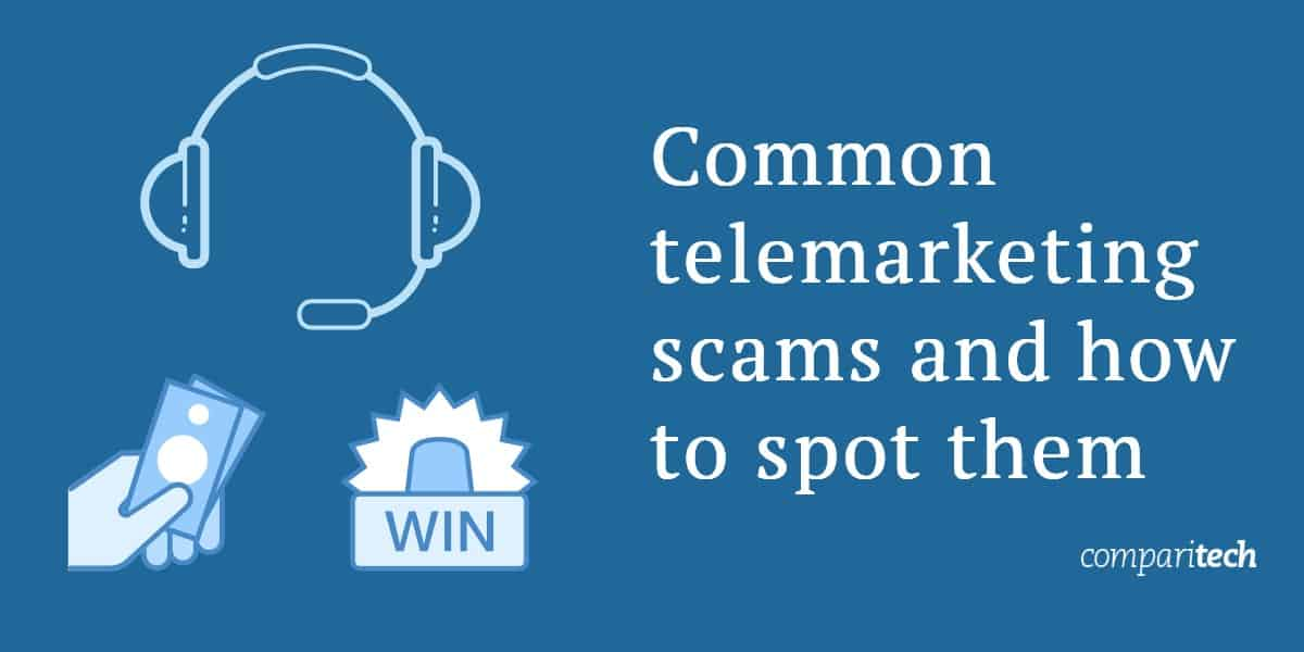 Common telemarketing scams and how to spot them