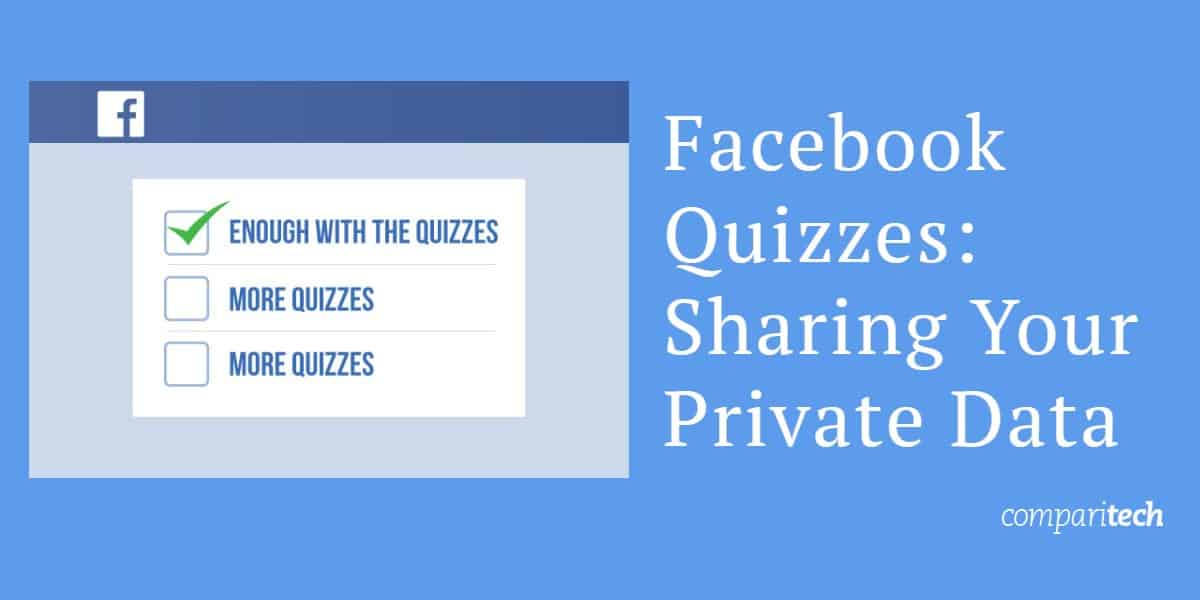 Facebook Quizzes_ Sharing Your Private Data