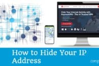 How to hide your IP address (8 ways, 6 are free)