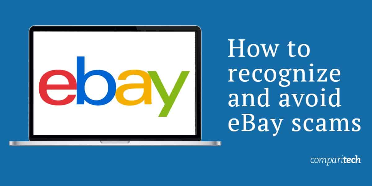Common eBay Scams: How to Spot and Avoid them