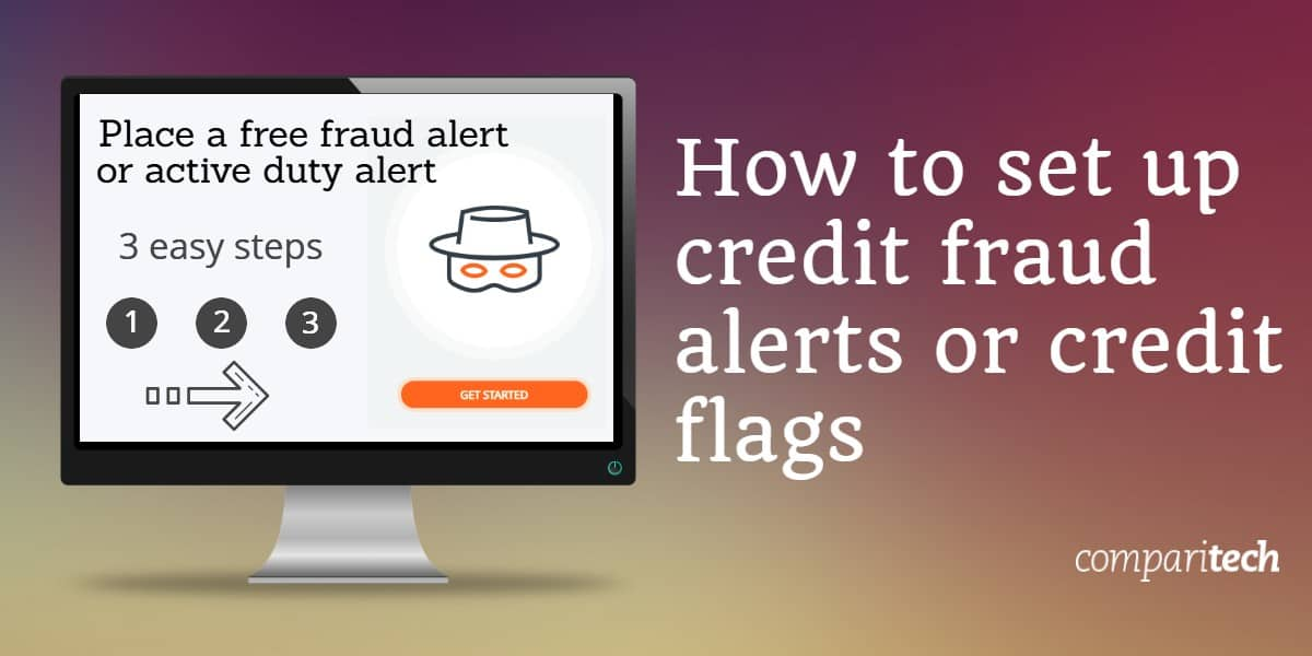How to set up credit fraud alerts or credit flags (1)