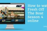How to watch Fresh Off The Boat (season 4) online