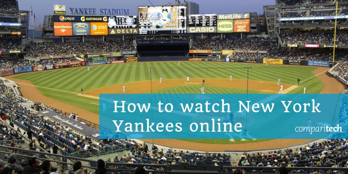 How to watch New York Yankees online