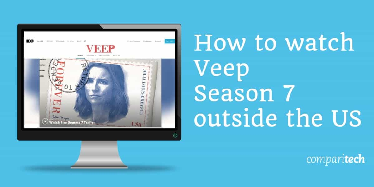How to watch Veep Season 7 outside the US