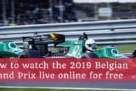 How to watch the 2019 Belgian Grand Prix live online for free