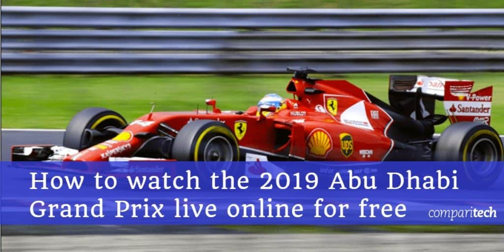 How to watch the 2019 Abu Dhabi Grand Prix live online for free