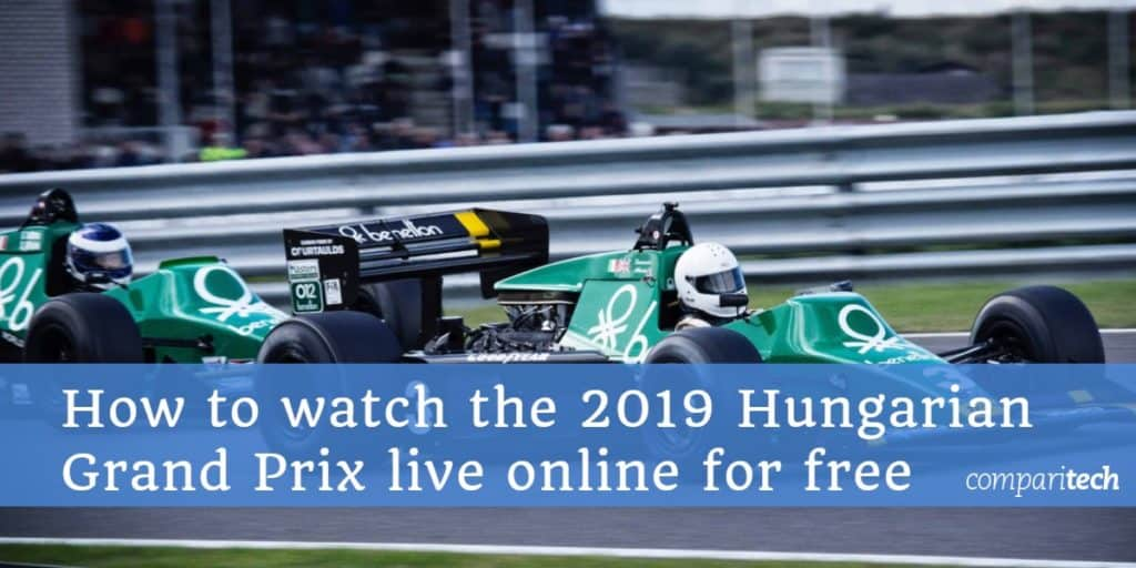 How to watch the 2019 hungarian Grand Prix live online for free (1)