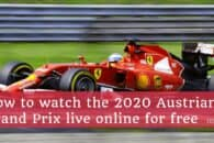 How to watch the 2020 Austrian Grand Prix live online for free