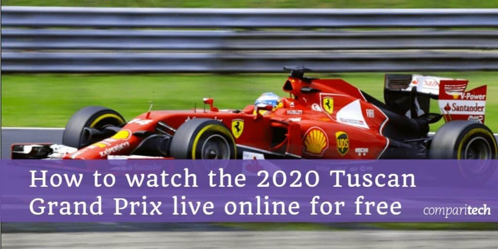 How to watch the 2020 Tuscan Grand Prix live online for free