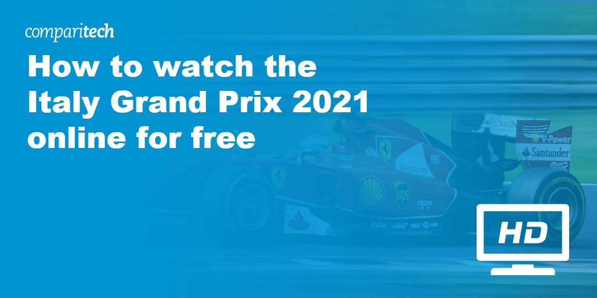 How to watch the Italian Grand Prix 2021 online for free