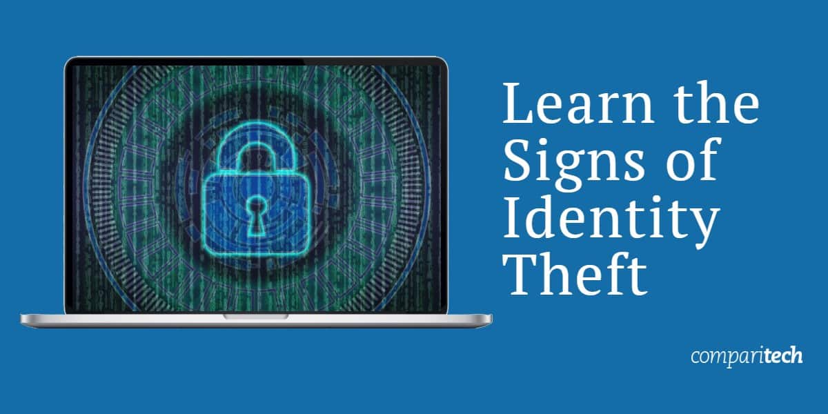 Learn the Signs of Identity Theft