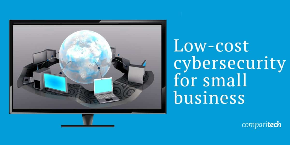 Low-cost cybersecurity for small business