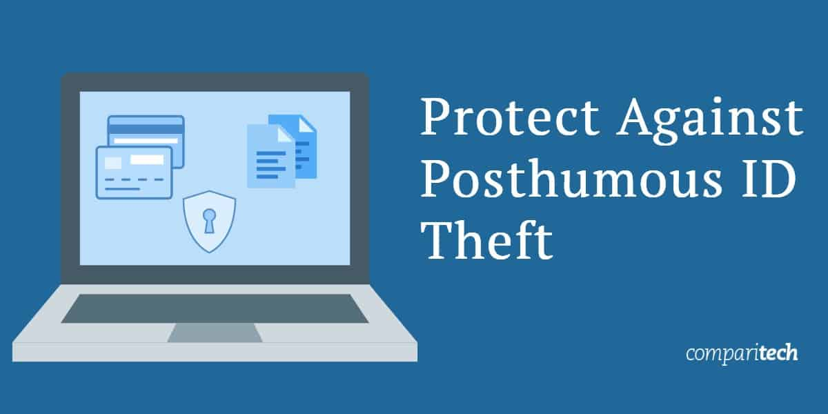Protect Against Posthumous ID Theft