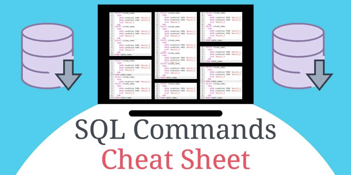 SQL Commands Cheat Sheet