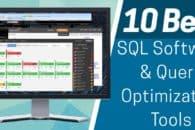 10 Best SQL Software and Query Optimization Tools You Can't Live Without