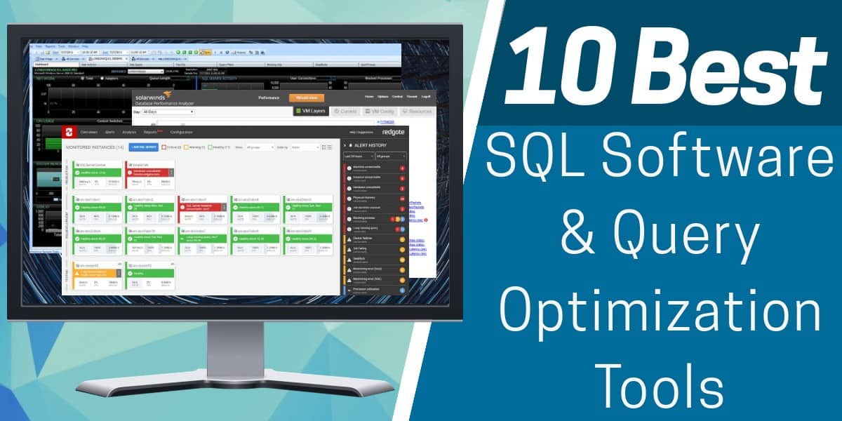 Best SQL Software and Query Optimization Tools