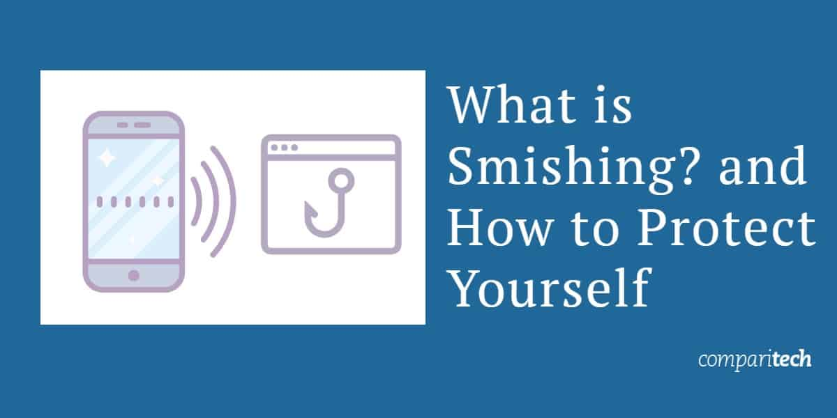 What is Smishing_ and How to Protect Yourself