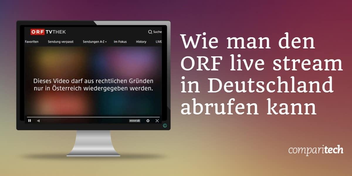 Wie man den ORF-Live-Stream in Deutschland abrufen kann