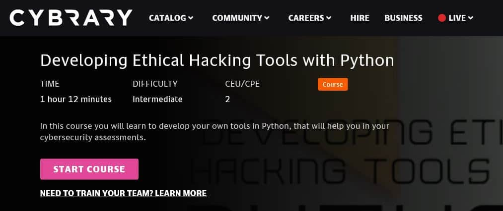 Cybrary Python ethical hacking courses.