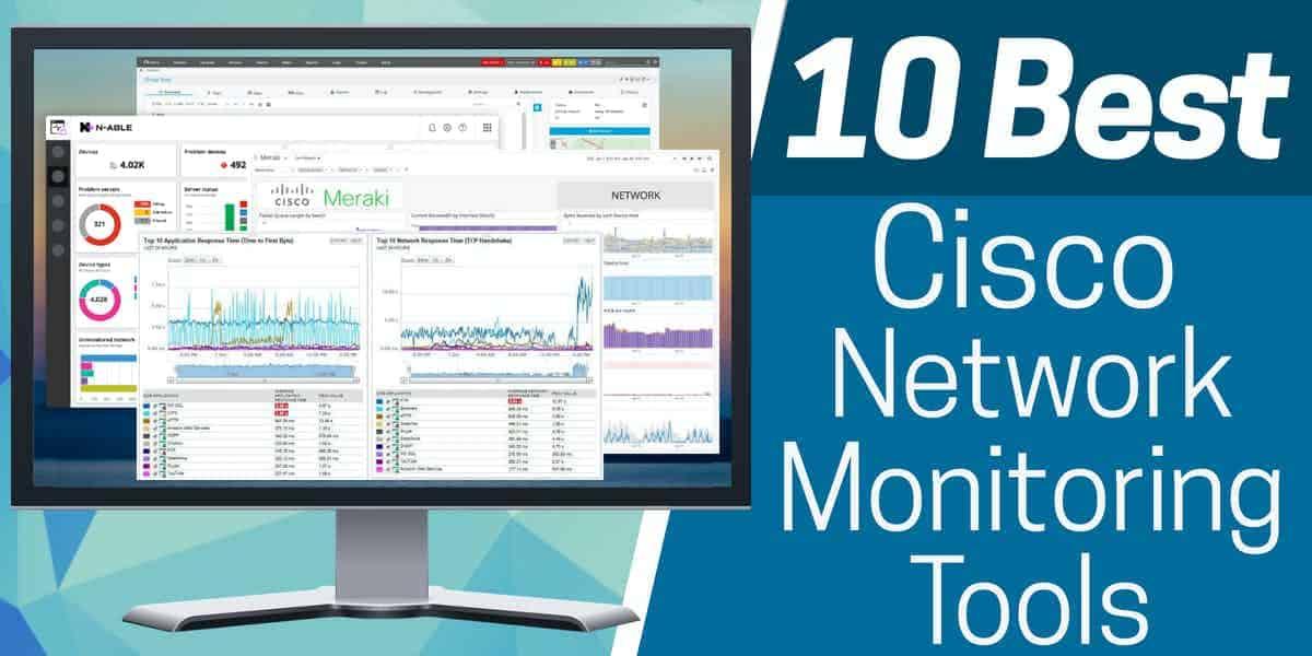Best Cisco Network Monitoring Tools