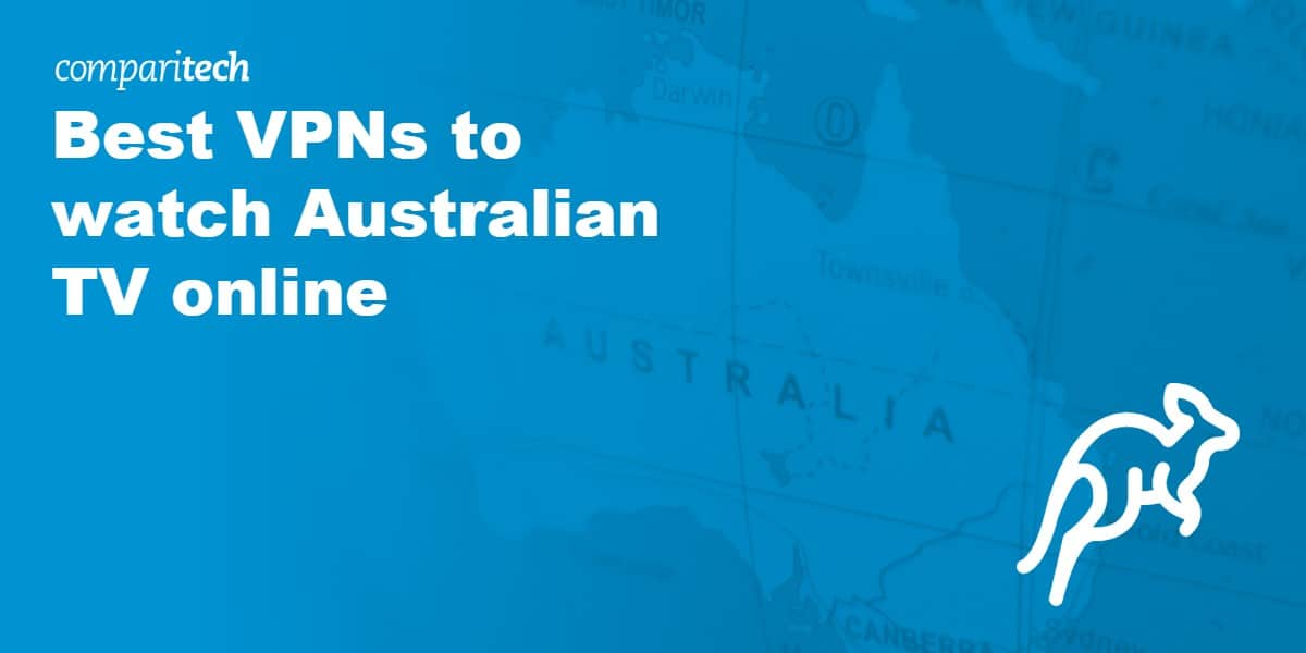 Best VPNs to watch Australian TV from Overseas
