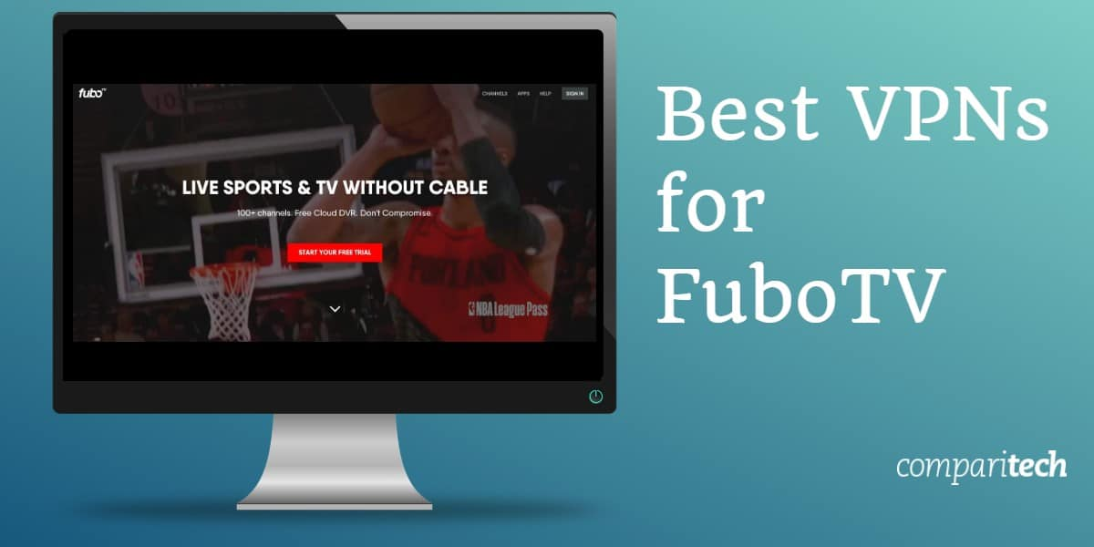 Best VPNs for FuboTV