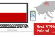 How to use a VPN in Poland for fast streaming and privacy in 2019
