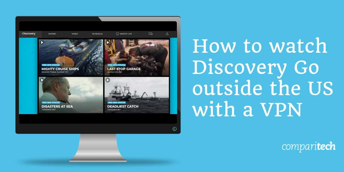 How to Watch Discovery Go Outside the US With a VPN