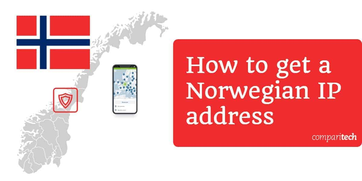 How to get a Norwegian IP address