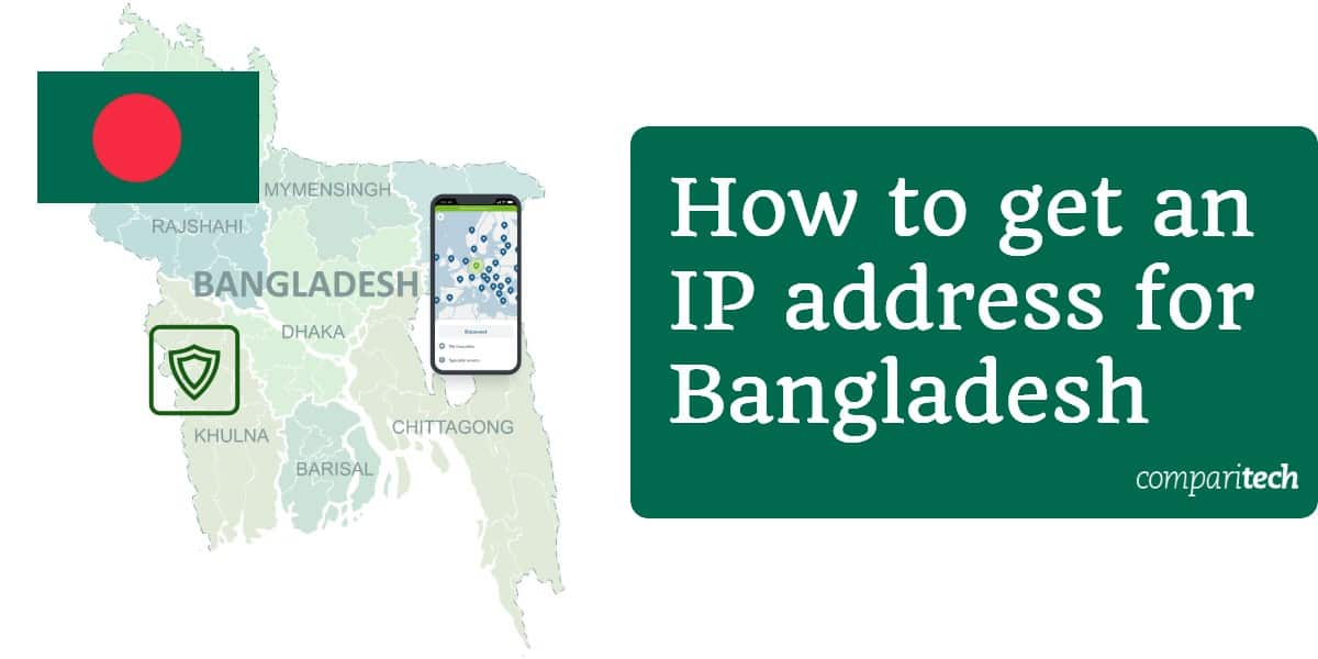 How to get an IP address for Bangladesh